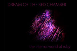 Dream of the Red Chamber: The Internal World of Ruby
