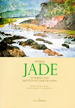 Book Review • Imperial Jade of Burma & Mutton-Fat Jade of India • Lotus Gemology