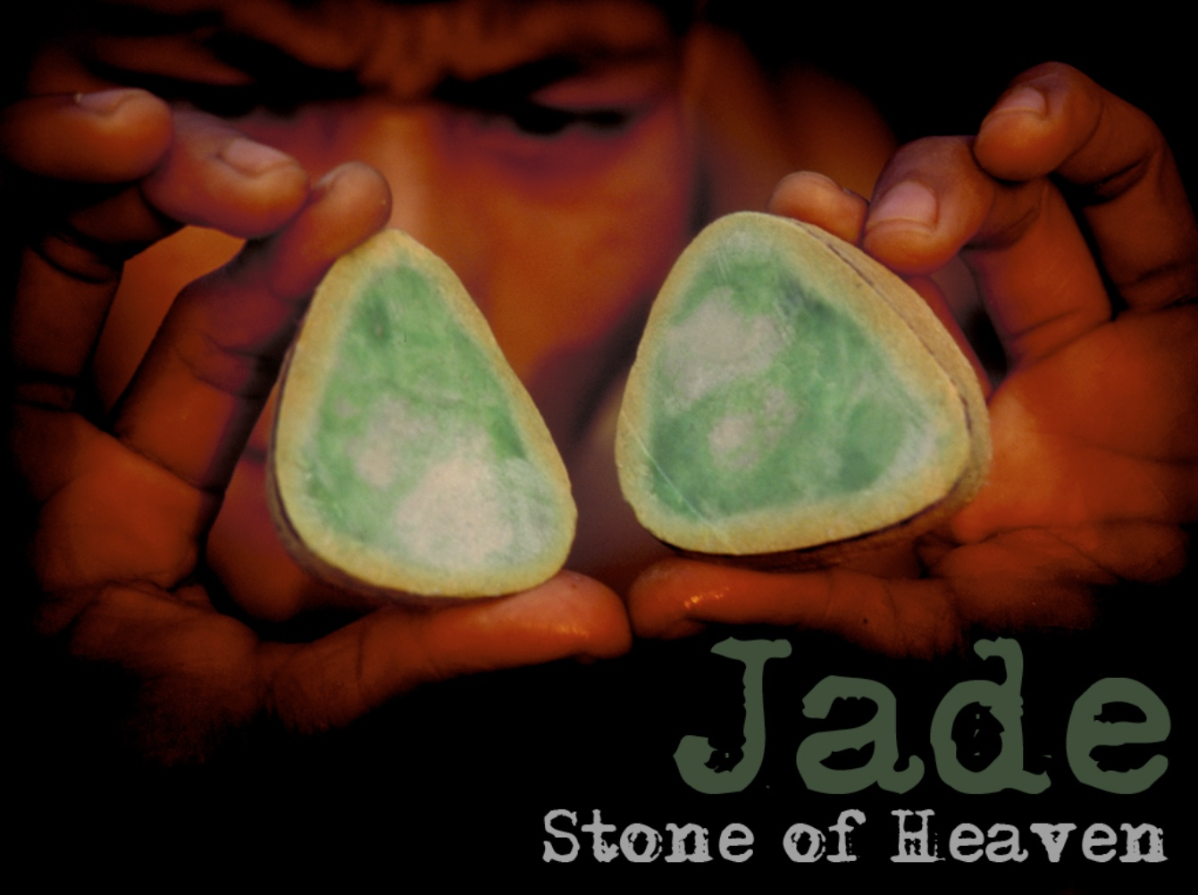 Jade – Stone of Heaven