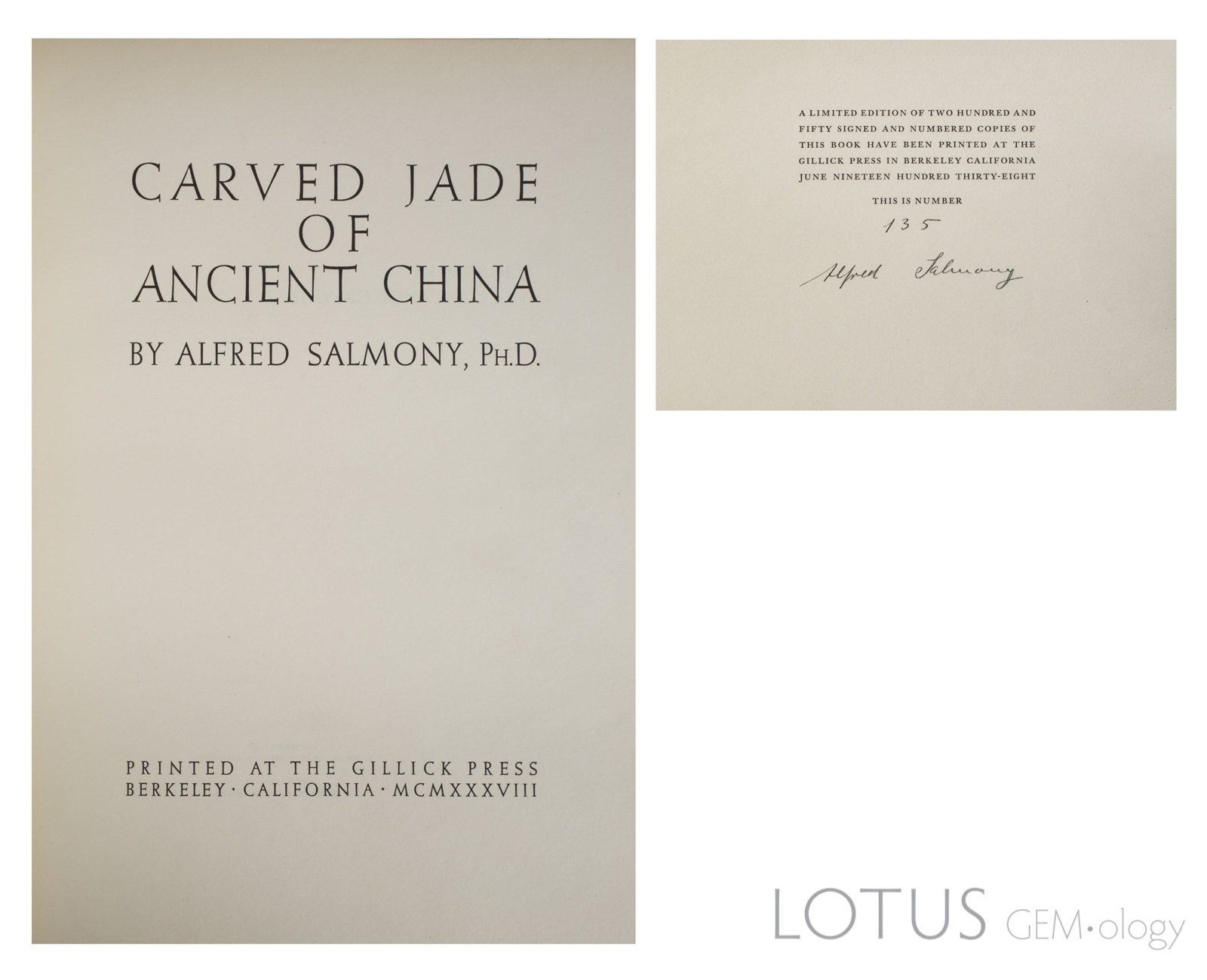The title page and limited-edition page of Alfred Salmony's Carved Jades of Ancient China. Limited editions are highly collectable, and may fetch anywhere from two to five times more than the standard editions.