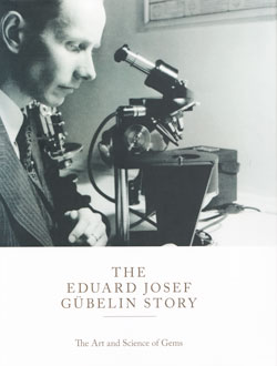 Book Review • The Eduard Josef Gübelin Story: The Art and Science of Gems • Lotus Gemology